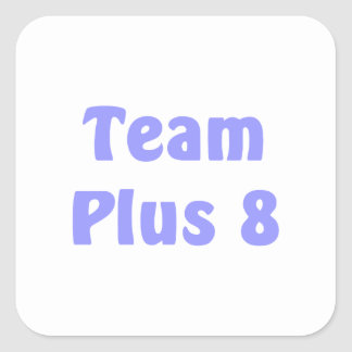 Team Plus 8 Square Sticker