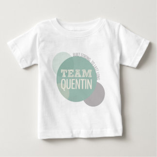 Team Quentin - Built Strong to Last Long Infant T-shirt