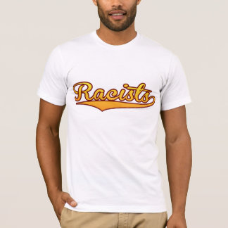 Team Racists basic white T-shirt