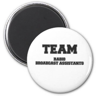 Team Radio Broadcast Assistants 2 Inch Round Magnet