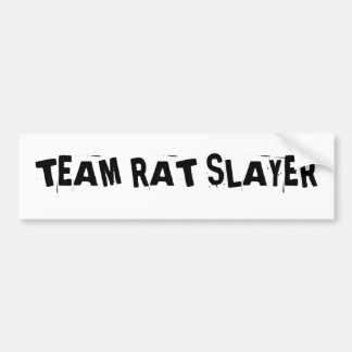 TEAM RAT SLAYER BUMPER STICKER