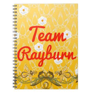 Team Rayburn Note Books