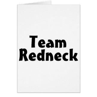 Team Redneck Greeting Card