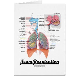 Team Respiration (Respiratory System) Greeting Card