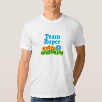 Team Roper Extraordinaire Gift Idea Shirt