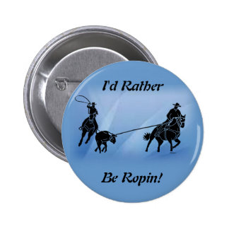 team ropers 201 pinback button