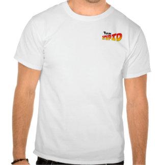 Team S.T.U.P.I.D. [Tiny Logo Shirt]