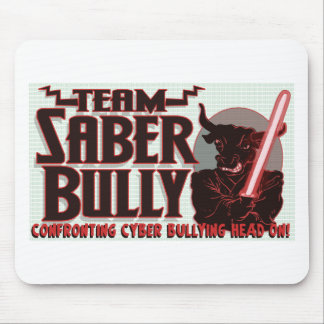 Team Saber Bully Anti- Cyber Bullying Club Mouse Pad