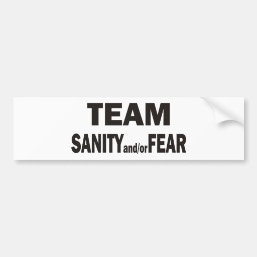 Team Sanity/Fear Bumper sticker