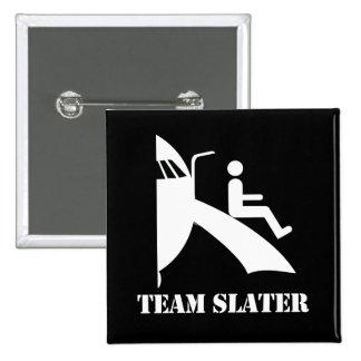 TEAM SLATER - 2 INCH SQUARE BUTTON