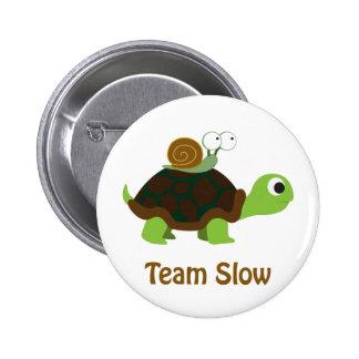 Team Slow Button