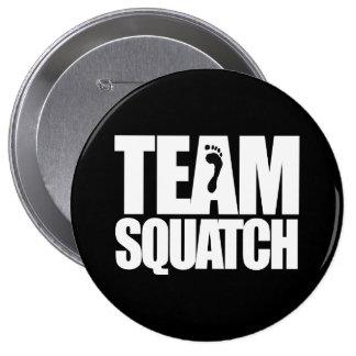 TEAM SQUATCH - 4 INCH ROUND BUTTON