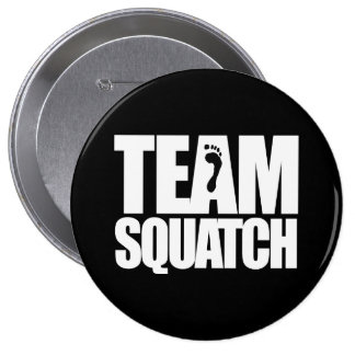 TEAM SQUATCH - PINBACK BUTTONS