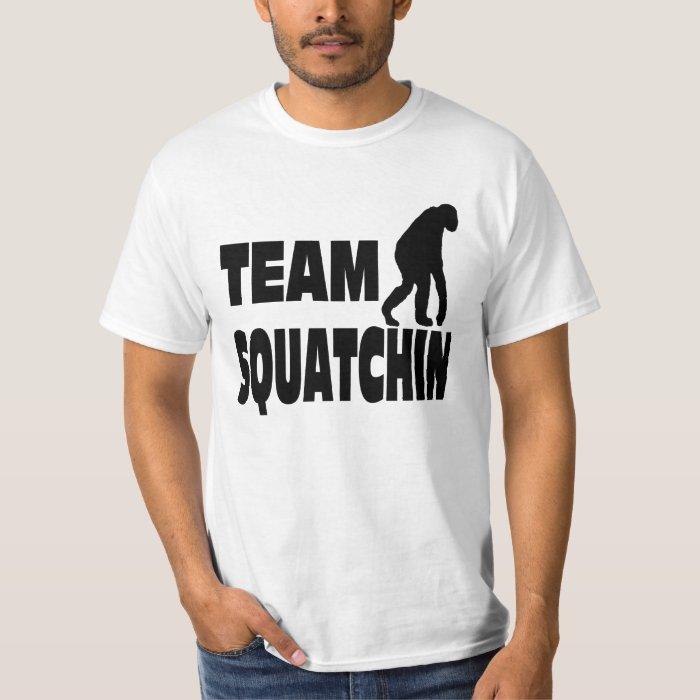 Team Squatchin T-Shirt