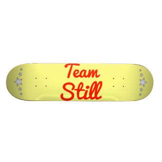 Team Still Skate Board
