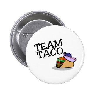 Team Taco Taco Pin