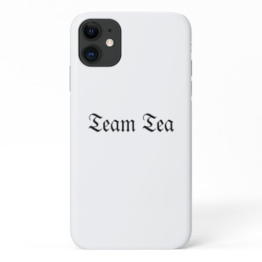 Team Tea Iphone 11 case