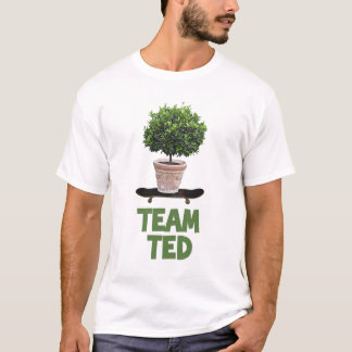 Team Ted t-shirt