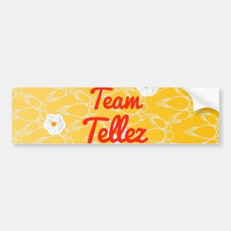 Team Tellez Car Bumper Sticker