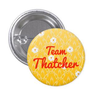 Team Thatcher Pin
