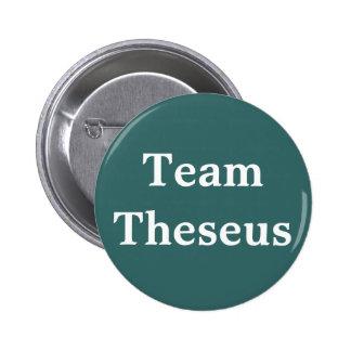 Team Theseus Badge Pinback Button