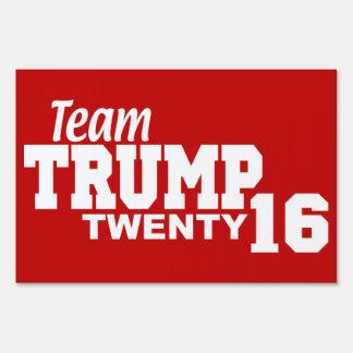 Team Trump For President 2016 Yard Sign