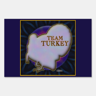 Team Turkey Lawn Sign