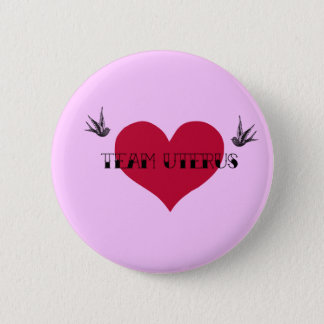 Team Uterus Button