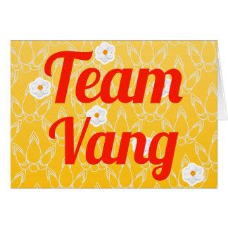 Team Vang Greeting Card