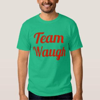 Team Waugh Tshirt