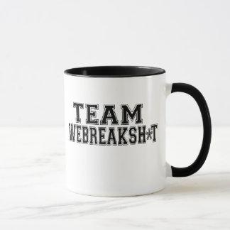 TEAM WEBREAKSH*T Mug