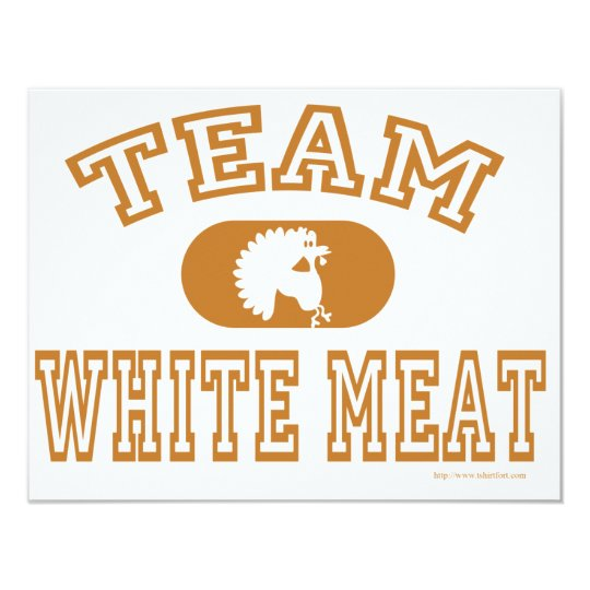 Team White Meat! Card
