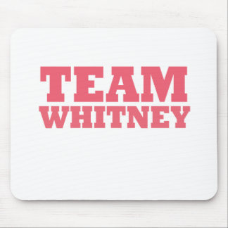 Team Whitney Mouse Pad