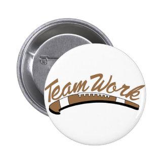 Team Work 2 Inch Round Button