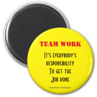 Team work 2 inch round magnet