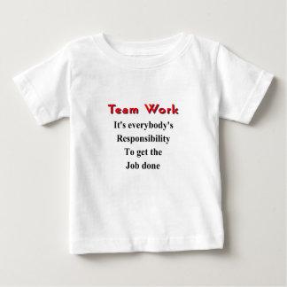 Team work baby T-Shirt