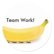 Team Work Banana & Ants - Funny Classic Round Sticker