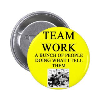 TEAM work joke 2 Inch Round Button