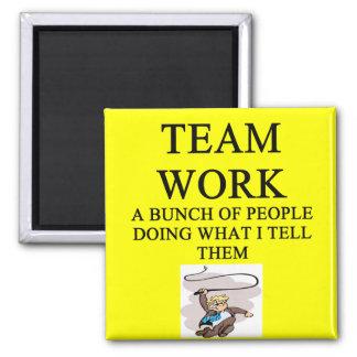 team work joke magnet
