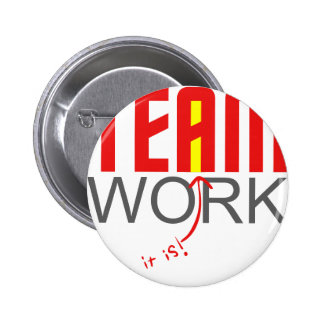 """Team work - there it is! - """"i"""" 2 inch round button"""