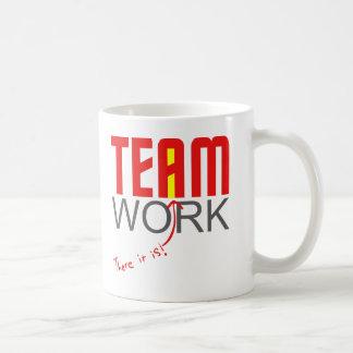 "Team work - there it is! - ""i"" coffee mug"