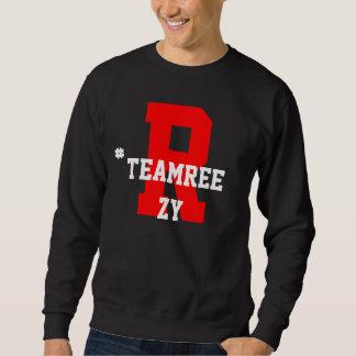#TeamReezy Sweater Pullover Sweatshirt