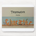 Teamwork Builds Character Mouse Pad