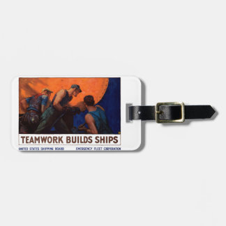 Teamwork Builds Ships Tags For Luggage