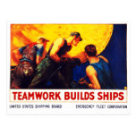 Teamwork Builds Ships Post Cards