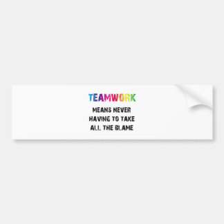 Teamwork Bumper Stickers