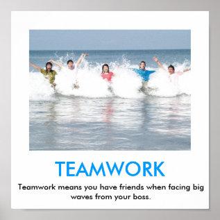 Teamwork Demotivational Poster at Zazzle