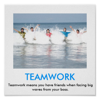 TEAMWORK demotivational poster