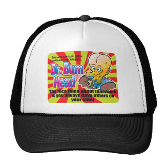 Teamwork, Dr Bum Head Cap
