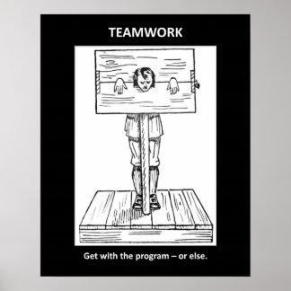 teamwork-get-with-the-program-or-else poster
